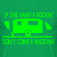 Design ~ If the Vans Rockin - Don't come knockin
