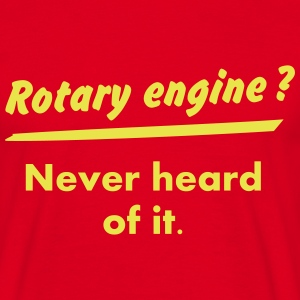 Rotary engine ? What's this ? - T-shirt Homme