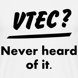 VTEC ? What's this ? - T-shirt Homme