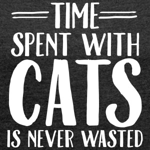 Time Spent With Cats Is Never Magliette - Maglietta da donna con risvolti