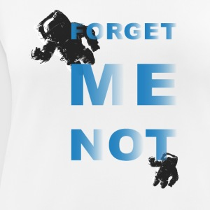 Forget me not – two - Frauen T-Shirt atmungsaktiv