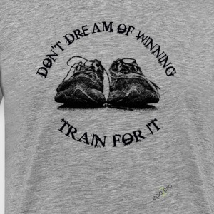 DON'T DREAM TRAIN - Maglietta Premium da uomo