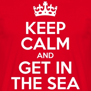 keep_calm_and_get_in_the_sea T-Shirts - Men's T-Shirt