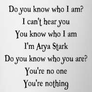 ~ I'm Arya Stark - tazza Game of Thrones