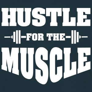 Hustle For The Muscle T-shirts - T-shirt herr