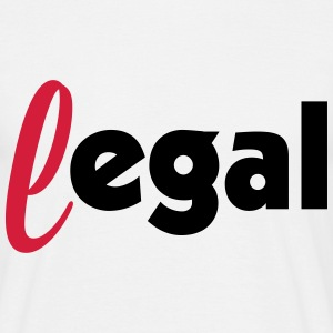 legal egal T-Shirts - Männer T-Shirt