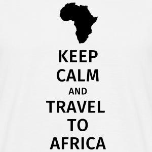 keep calm and travel to africa Magliette - Maglietta da uomo
