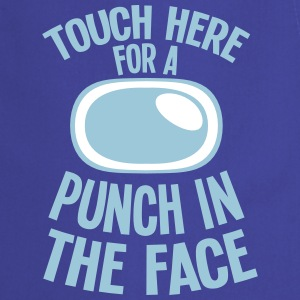 Touch here for a punch in the face  Aprons - Cooking Apron