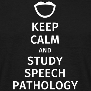 keep calm and study speech pathology T-skjorter - T-skjorte for menn