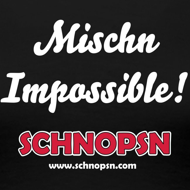 Mischn Impossible Female