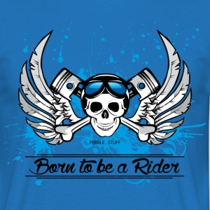 Born to be a Rider - T-shirt Homme