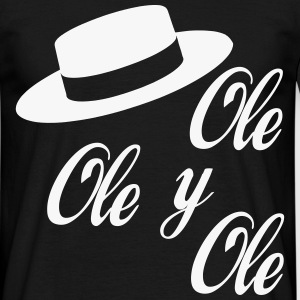 Ole,Ole y Ole (Hombre) - Camiseta hombre