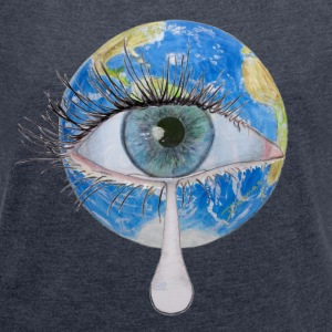 Planet earth crying T-Shirts - Women's T-shirt with rolled up sleeves