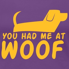 You had me at WOOF cute puppy single design T-Shirts