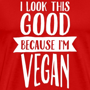 I Look This Good Because I'm Vegan T-shirts - Premium-T-shirt herr