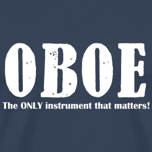 Oboe, The ONLY instrument T-Shirts - Männer Premium T-Shirt