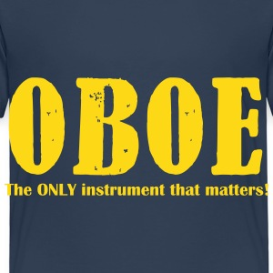 Oboe, The ONLY instrument Shirts - Kids' Premium T-Shirt