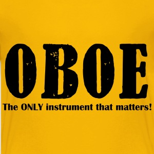 Oboe, The ONLY instrument Shirts - Teenage Premium T-Shirt