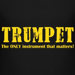 Trumpet, The ONLY instrum Shirts - Teenage Premium T-Shirt