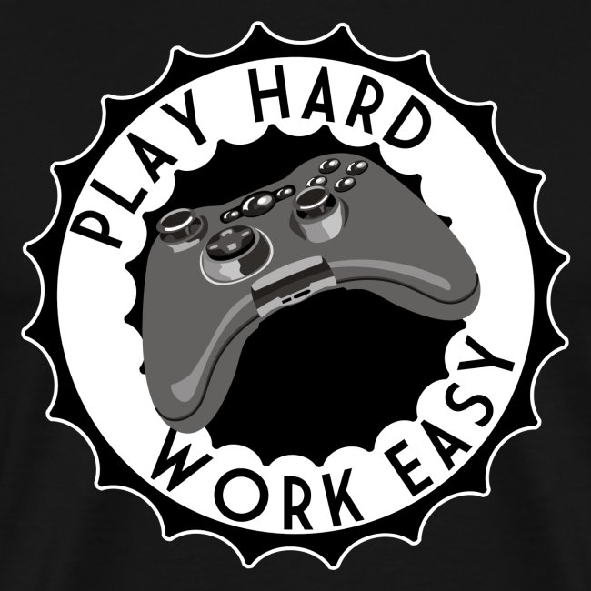 Play Hard - Work Easy - Mark Freeze