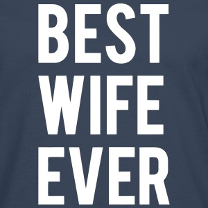 BEST WIFE GIVES THIS Long sleeve shirts - Men's Premium Longsleeve Shirt