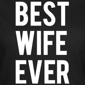 BEST WIFE GIVES THIS Camisetas - Camiseta mujer