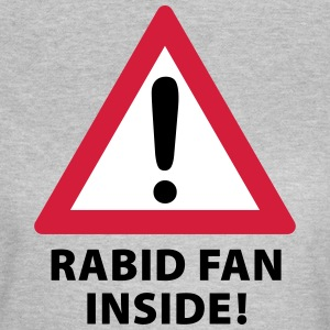Rabid Fan Inside T-Shirts - Frauen T-Shirt