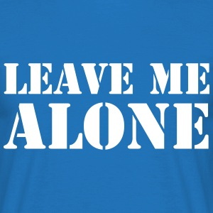 Leave Me Alone T-shirts - Herre-T-shirt