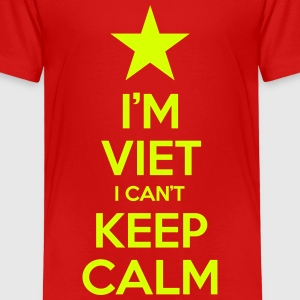 I'm Viet I Can't Keep Calm Shirts - Kids' Premium T-Shirt