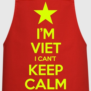 I'm Viet I Can't Keep Calm  Aprons - Cooking Apron