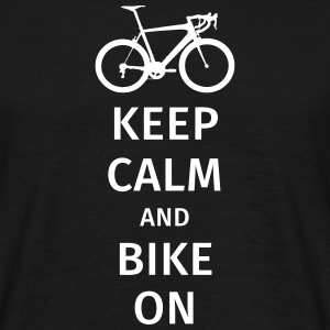 keep calm and bike on T-Shirts - Men's T-Shirt