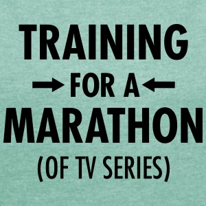 Training For A Marathon (Of TV Series) T-skjorter - T-skjorte med rulleermer for kvinner
