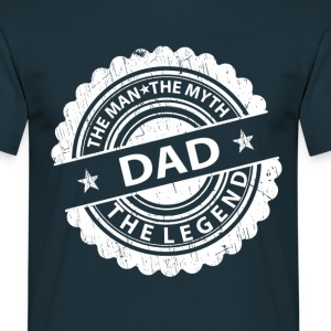 Dad-The Man The Myth The Legend T-Shirts - Men's T-Shirt