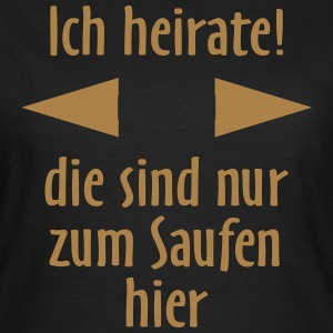 Ich heirate, original RAHMENLOS® Design T-Shirts - Frauen T-Shirt
