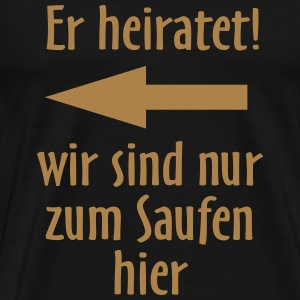 Er heiratet links, original RAHMENLOS® Design T-Shirts - Männer Premium T-Shirt