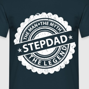 Stepdad-The Man The Myth The Legend T-Shirts - Men's T-Shirt