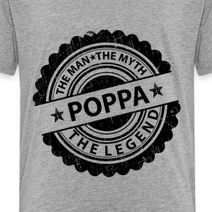 Poppa-The Man The Myth The Legend Shirts - Teenage Premium T-Shirt
