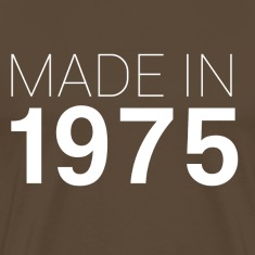 Edelbraun Made in 1975 T-Shirts