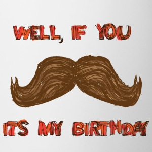 moustache birthday Mugs & Drinkware - Mug