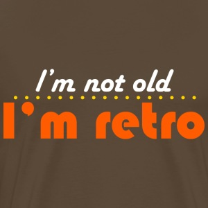 Marrón noble not old but retro Camisetas - Camiseta premium hombre