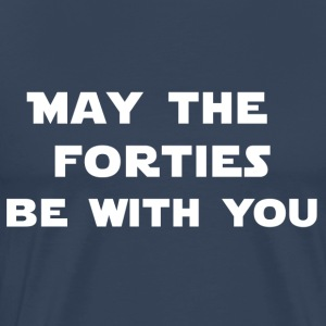Azúl navy may the 40th be with you Camisetas - Camiseta premium hombre