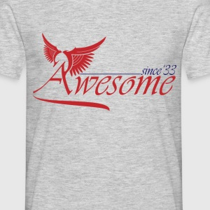 Awesome SINCE 1933 T-Shirts - Men's T-Shirt