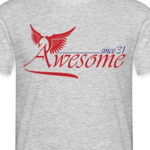 Awesome SINCE 1931 T-Shirts - Men's T-Shirt