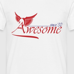 Awesome SINCE 1930 T-Shirts - Men's T-Shirt