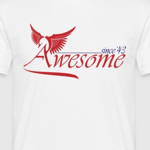 Awesome SINCE 1943 T-Shirts - Men's T-Shirt
