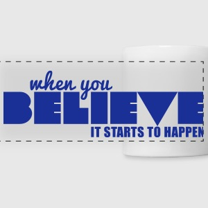Believe mug - Panoramic Mug