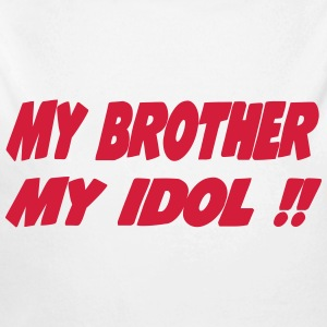 My brother My idol !! 111 Babybody - Økologisk langermet baby-body