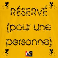 Motif ~ RÉSERVÉ (pour une personne) - Jeux de Mots Francois Ville
