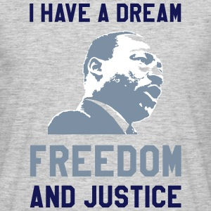 I HAVE A DREAM T-Shirts - Männer T-Shirt