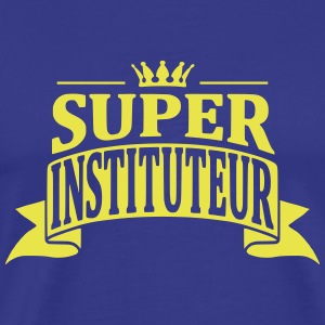 Super Instituteur Tee shirts - T-shirt Premium Homme
